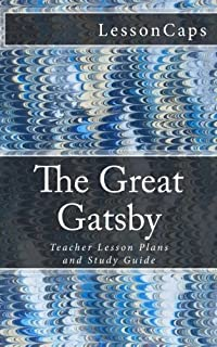 Great gatsby teacher guide literature unit for teaching the great the great gatsby teacher lesson plans and study guide fandeluxe Image collections