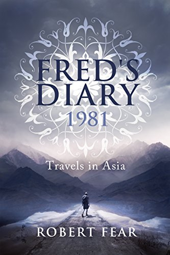 Book cover image for Fred's Diary 1981: Travels in Asia