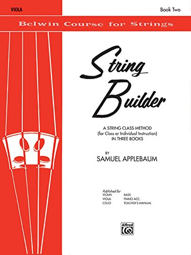 - String Builder, Bk 2: A String Class Method (for Class or Individual Instruction) - Viola (Belwin Course for Strings)