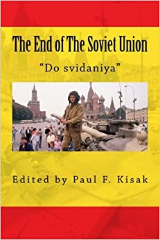 Book The End of The Soviet Union: 'Do svidaniya'