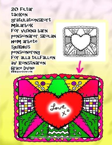 Download 20 filtar täcken gratulationskort målarbok för vuxna barn pensionärer skolan hem arbete sjukhus pensionering för alla tillfällen av konstnären Grace Divine (Swedish Edition) PDF
