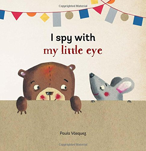 I Spy with My Little Eye (BabyLit) (Spy Shapes)