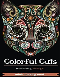 Adult Coloring Book Colorful Cats Stress Relieving Designs Over 30 Species Of
