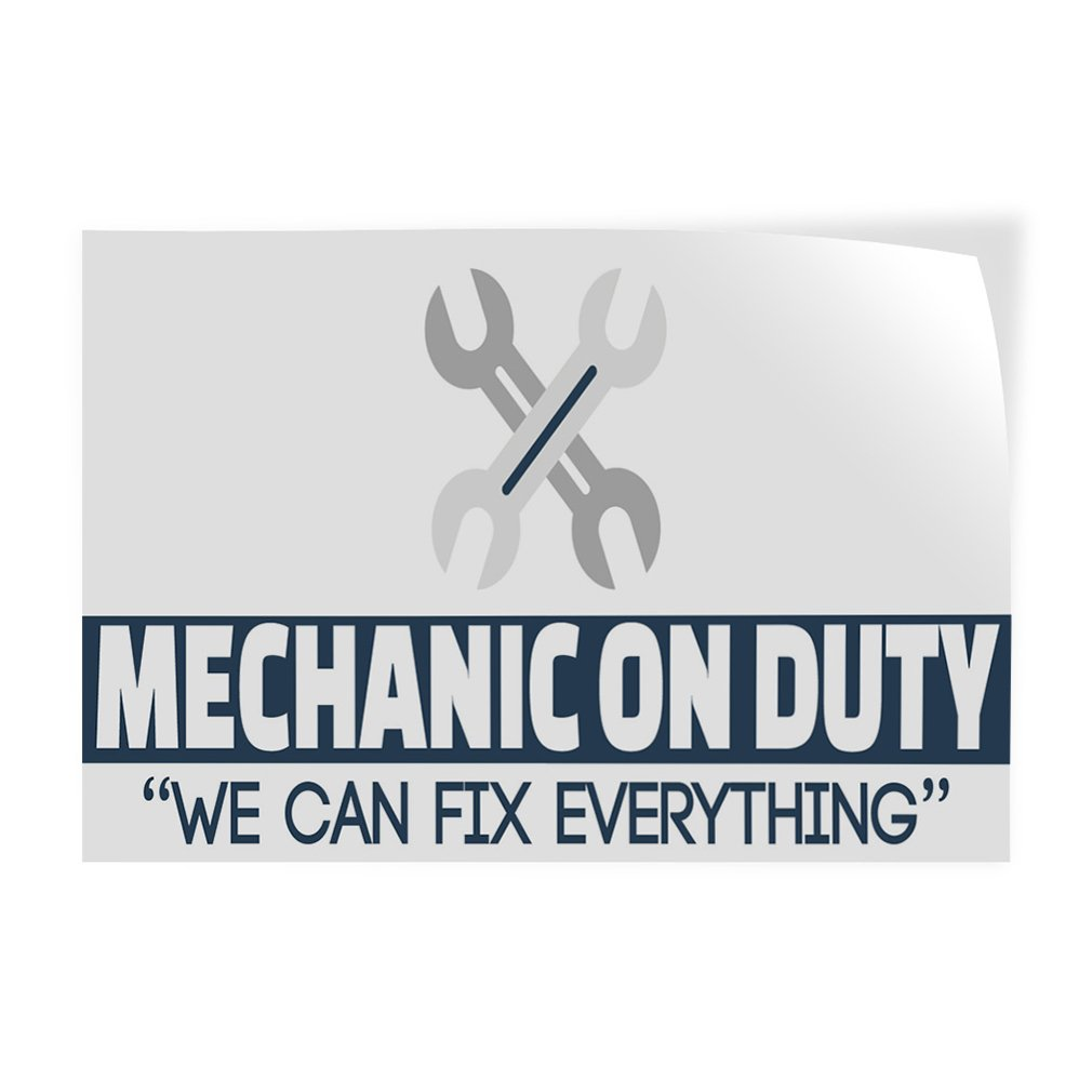 Mechanic On Duty We Can Fix Everything Indoor Store Sign Vinyl Decal Sticker - 9.25inx24in,