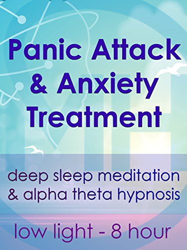 panic-attack-anxiety-treatment-low-light-8-hour-deep-sleep-meditation-alpha-theta-hypnosis