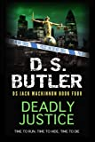 Deadly Justice ((DS Jack Mackinnon crime series)) (Volume 4)