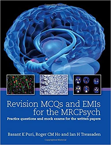 Best of five mcqs for mrcpsych paper 1 lena palaniyappan; rajeev.