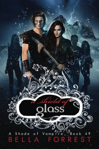 A Shade of Vampire 49: A Shield of Glass (Volume 49) pdf epub