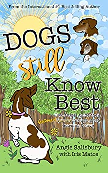 Dogs Still Know Best