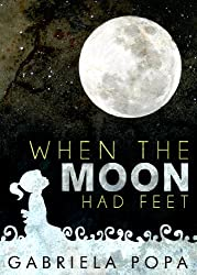 When The Moon Had Feet