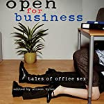 Open for Business: Tales of Office Sex | Alison Tyler (editor)