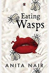 Eating Wasps Kindle Edition