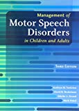 img - for Management of Motor Speech Disorders in Children and Adults book / textbook / text book