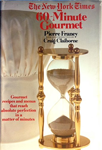 The New York Times 60 Minute Gourmet