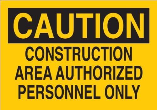 10 X 14 Legend Construction Area Authorized Personnel Only Brady 95341 Premium Fiberglass Admittance Sign