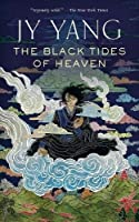 The Black Tides of Heaven (The Tensorate Series) Paperback – September 26, 2017 by JY Yang (Author)
