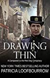Drawing Thin: A Companion to the Red Dog Conspiracy - Kindle edition by Loofbourrow, Patricia. Mystery, Thriller & Suspense Kindle eBooks @ Amazon.com.