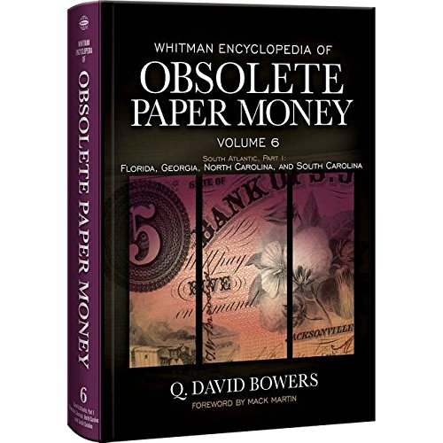 Whitman Encyclopedia of Obsolete Paper Money, Volume 6