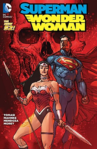 Superman/Wonder Woman Vol. 3: Casualties of War (The New 52) (Superman And Wonder Woman New 52 Relationship)