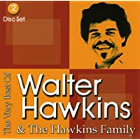 The Very Best Of Walter Hawkins Amp The Hawkins Family Walter Hawkins Latest New Songs Download