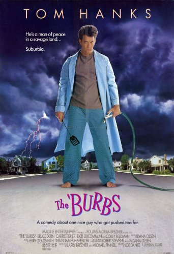 The Burbs - Movie Poster - 11 x 17 Inch (28cm x 44cm)
