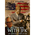 All the Way with JFK: An Alternate History of 1964