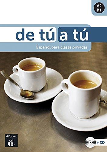 De tú a tú Libro del alumno + CD: De tú a tú Libro del alumno + CD (ELE NIVEAU ADULTE TVA 5,5%) (French Edition)