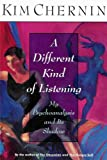 A Different Kind of Listening, Chernin, Kim, 0060171189