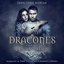 Dracones Awakening: Book One Audiobook by Sheri-Lynn Marean Narrated by Charley Ongel, Tor Thom