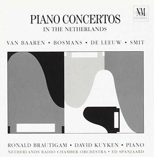 - Henriëtte Bosmans / Kees van Baaren / Leo Smit / Ton de Leeu: Piano Concertos
