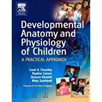 Developmental Anatomy and Physiology of Children: A Practical Approach, 1e