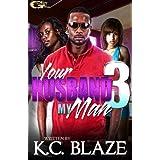 Ebook Your Husband My Man 2 By Kc Blaze
