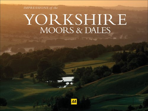 Impressions of the Yorkshire Moors & Dales (AA Leisure Guide)