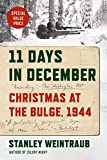 img - for 11 Days in December: Christmas at the Bulge, 1944 book / textbook / text book
