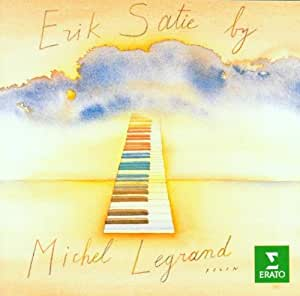 Erik Satie by Michel Legrand