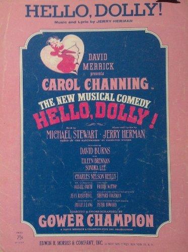 Hello Dolly: Music & Lyrics (Hello Dolly Music Lyrics)
