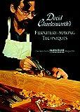 David Charlesworth's Furniture-Making Techniques (v. 1)