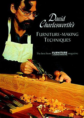David Charlesworth's Furniture-Making Techniques (v. 1) (Of Furniture Kinds)
