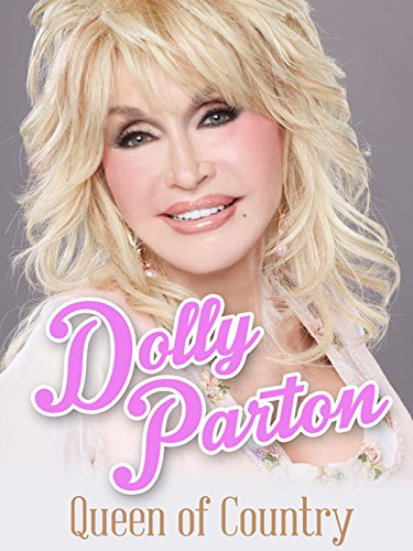 (Dolly Parton: Queen of Country)