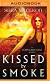 img - for Kissed by Smoke (A Sunwalker Saga Novel) book / textbook / text book