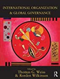 International Organization and Global Governance, , 0415627605