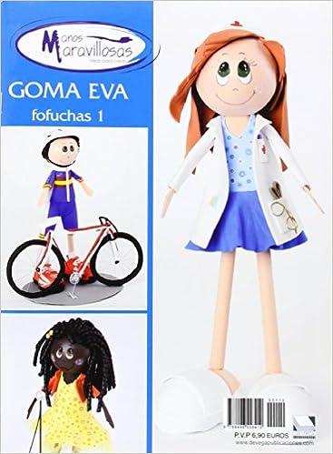 Amazon Fr Goma Eva Fofuchas Vol 1 Aa Vv Livres