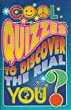 Cool quizzes to discover the real you?