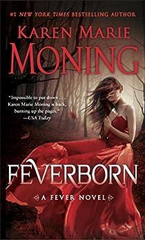Feverborn: A Fever Novel by [Moning, Karen Marie]