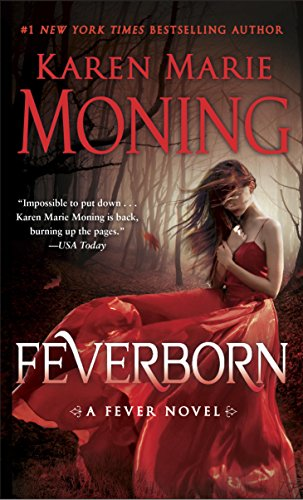 Feverborn: A Fever Novel by [Moning, Karen Marie]
