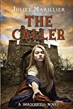 The Caller (Shadowfell (Hardcover))