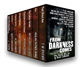 From Darkness Comes: The Horror Box Set (8 Book Collection)