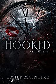 Hooked (Never After Series)