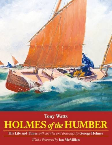Download Holmes of the Humber: His Life and Times PDF