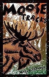Moose Tracks (Fesler-Lampert Minnesota Heritage)